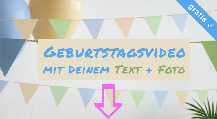 Geburtstagsvideo Online Personalisieren Kostenlos