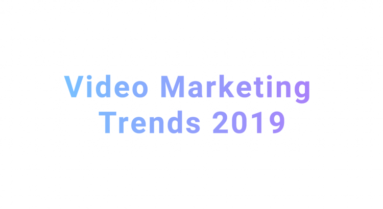 Video Marketing Trends 2019 Titel